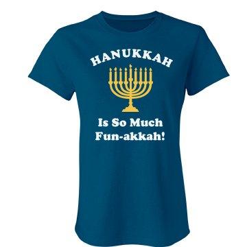 Hanukkah is Fun Tee Junior Fit Bella