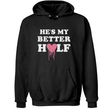 He's My Better Half