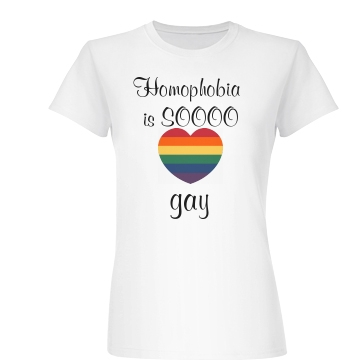Homophobia Is So Gay Junior Fit Basic Bella Favorite Tee