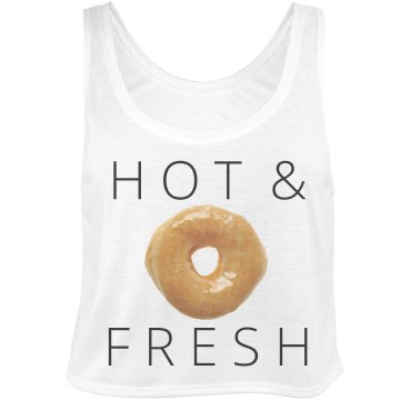 Hot and Fresh