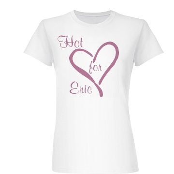 Hot for Eric Junior Fit Basic Bella Favorite Tee