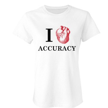 I Heart Accuracy Junior Fit Bella Favorite Tee