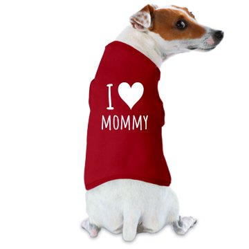 I Heart Mommy Dog Doggie Skins Dog Tank Top