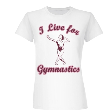 I Live For Junior Fit Basic Bella Favorite Tee