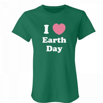 I Love Earth Day Junior Fit Bella Favorite Tee