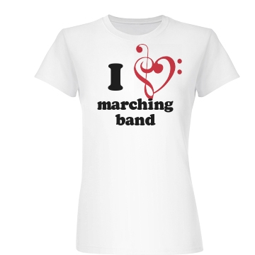 I Love Marching Band  Junior Fit Basic Bella Favorite Tee