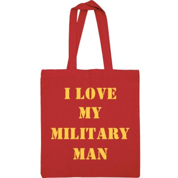 I Love My Military Man