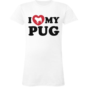 I Love My Pug Junior Fit LA T Fine Jersey Tee