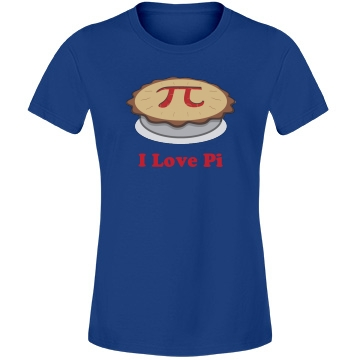 I Love Pi Pie Misses Relaxed Fit Anvil Lightweight Fashion Tee