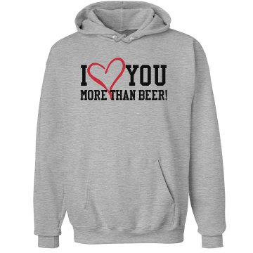 I Love You More Than... Unisex Hanes Ultimate Cotton Heavyweight Hoodie