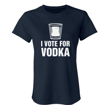 I Vote For Vodka Junior Fit Bella Favorite Tee
