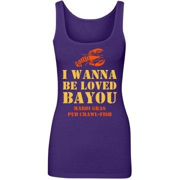 I Wanna Be Loved Bayou