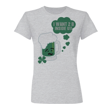I Want To Be Inside You! Junior Fit Basic Bella Favorite Tee