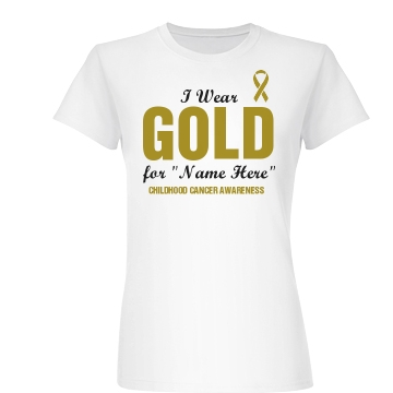 I Wear Gold Cancer Ribbon Junior Fit Basic Bella Favorite Tee
