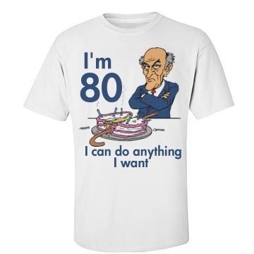 I'm 80 I Can Do Anything Unisex Basic Port & Company Essential Tee