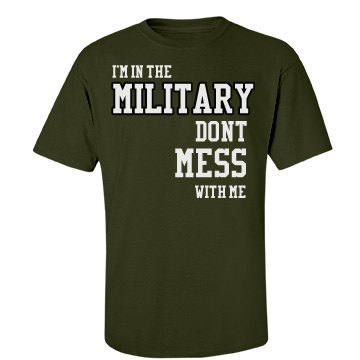 I'm In The Military