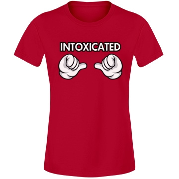 I'm Intoxicated  Misses Relaxed Fit Anvil Lightweight Fashion Tee