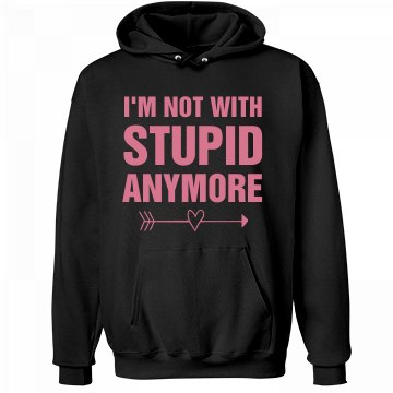 I'm Not With Stupid... Unisex Hanes Ultimate Cotton Heavyweight Hoodie