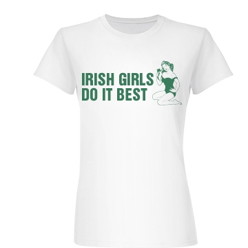 Irish Girls Do It Best Junior Fit Basic Bella Favorite Tee