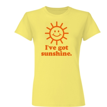 I've Got Sunshine Junior Fit Basic Bella Favorite Tee