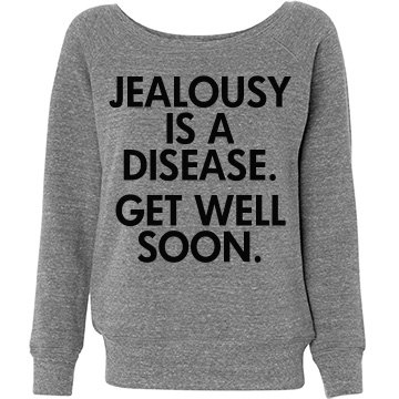 Jealousy is a Disease
