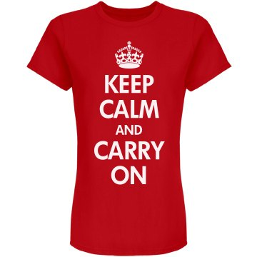 Keep Calm & Carry On
