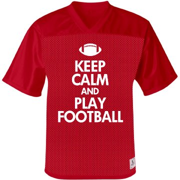 Keep Calm & Play Football
