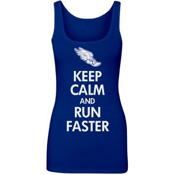 Keep Calm & Run Faster