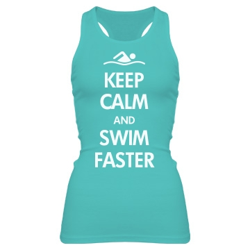 Keep Calm & Swim Faster Junior Fit Bella Sheer Longer Length Rib Racerback Tank Top