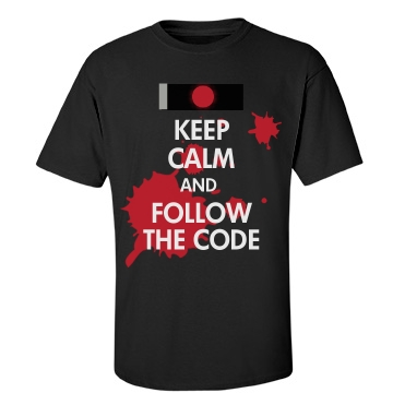 Keep Calm and Follow Code Unisex Port & Company Essential Tee
