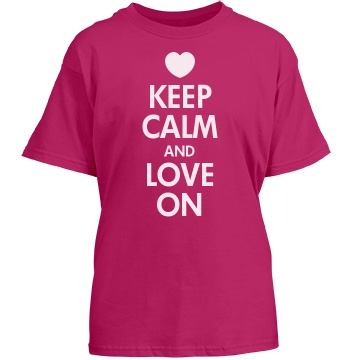 Keep Calm And Love On Youth Gildan Heavy Cotton Crew Neck Tee