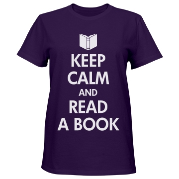 Keep Calm and Read a Book Misses Relaxed Fit Port & Company Essential Tee