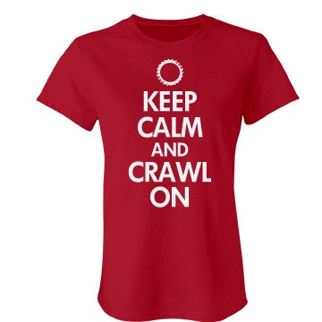 Keep Calm Crawl On Junior Fit Bella Favorite Tee