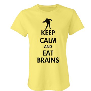 Keep Calm Eat Brains Junior Fit Bella Favorite Tee