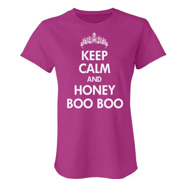 Keep Calm Honey Boo Boo Junior Fit Bella Favorite Tee
