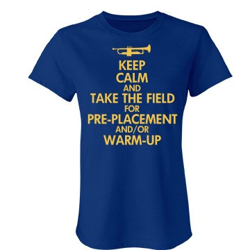 Keep Calm Marching Band Junior Fit Bella Favorite Tee