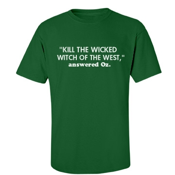 Kill the Wicked Witch Unisex Gildan Heavy Cotton Crew Neck Tee