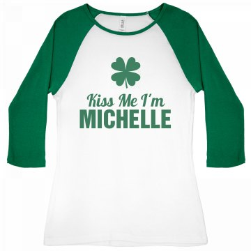 Kiss Me I'm Michelle Junior Fit Bella 1x1 Rib 3/4 Sleeve Raglan Tee