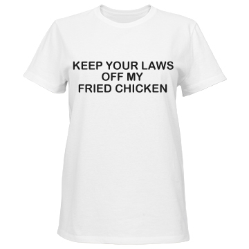 Laws Off Fried Chicken