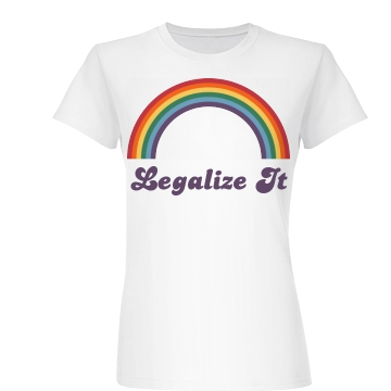 Legalize Gay Rights Junior Fit Ba