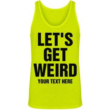 Let's Get Weird Neon