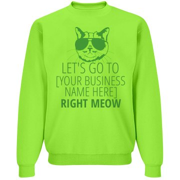 Let's Go Right Now Unisex Jerzees Neon NuBle