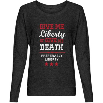 Liberty Over Death