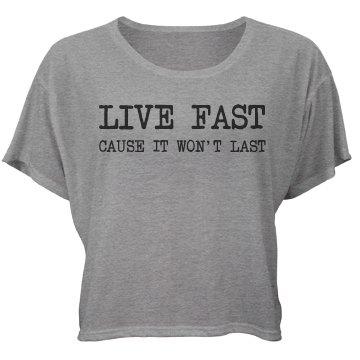 Live Fast Tee