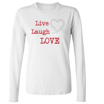 Live Laugh Love Junior Fit Bella Long Sleeve Crewneck Jersey Tee