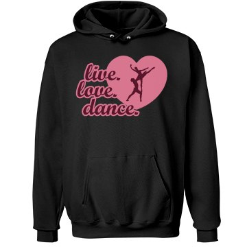 Live Love Dance Hoodie Unisex Hanes Ultimate Cotton He