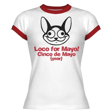 Loco for Cinco de Mayo Junior Fit Bella 1x1 Rib Ringer Tee