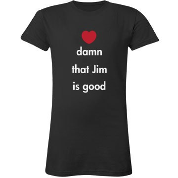 Love Me Some Jim