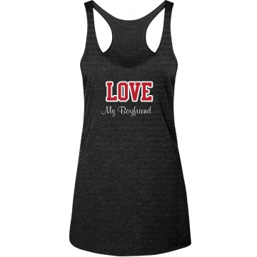 Love My Boyfriend Tank
