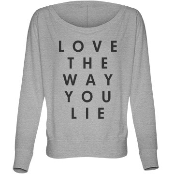 Love the Way You Lie Bella Flowy Lightweight Long Sleeve Dolman Tee